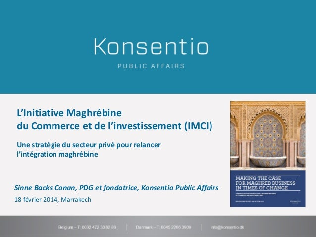 Konsentio $iuopå '.jhgfd<$123o90+´¨+p90i8o90p+´¨¨´p L'Initiative Maghrébine 90å87´12 du Commerce et de l'investissement (I...