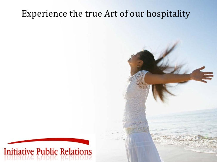 Experience the true Art of our hospitality