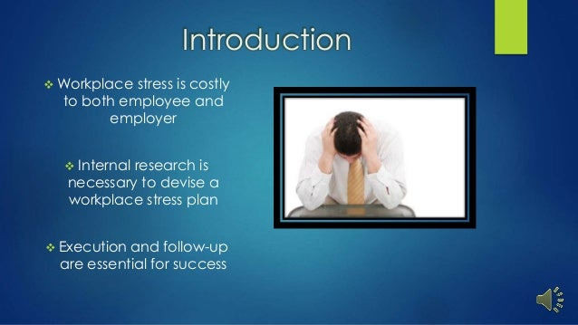 an introduction to the issue of stress in the workplace Workplace safety was among the issues raised by many treatment for pain and stress management • implement workplace workplace safety introduction.