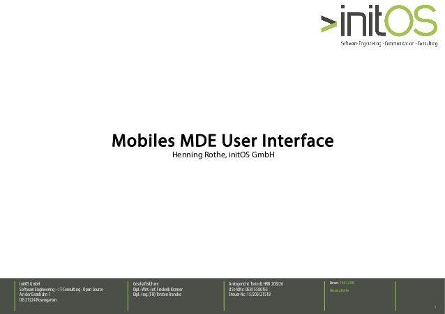 initOS GmbH SoftwareEngineering – IT-Consulting- Open Source An der Eisenbahn 1 DE-21224 Rosengarten Geschäftsführer: Dipl...