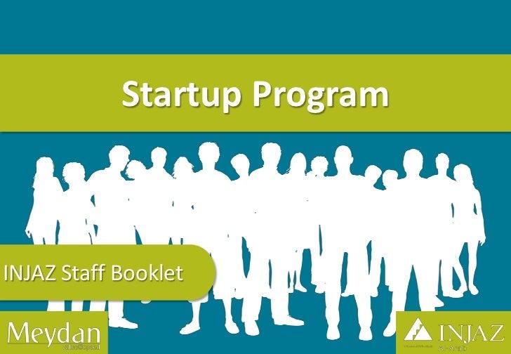 Startup ProgramINJAZ Staff Booklet