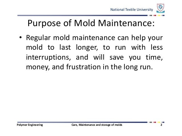 Care maintenance and storage of molds