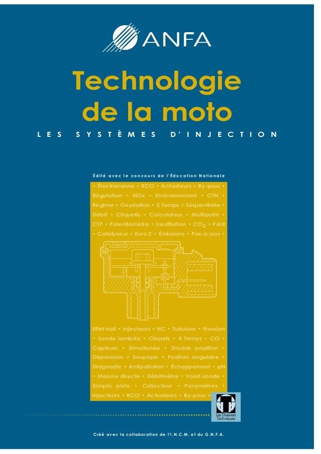 Technologie de la moto L E S S Y S T È M E S D ' I N J E C T I O N É d i t é a v e c l e c o n c o u r s d e l ' É d u c a...