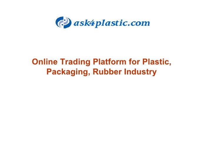 Online Trading Platform for Plastic, Packaging, Rubber Industry