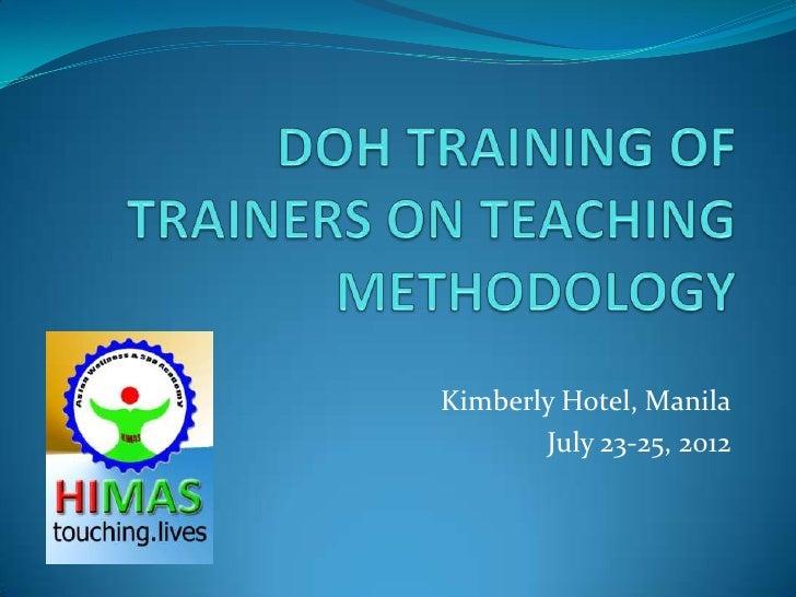 Kimberly Hotel, Manila       July 23-25, 2012