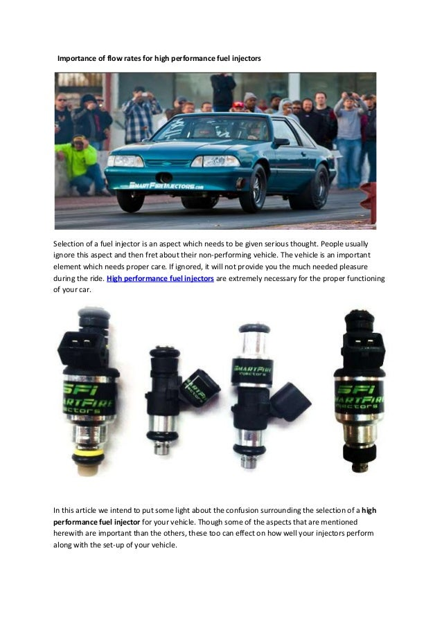 Importance of flow rates for high performance fuel injectors