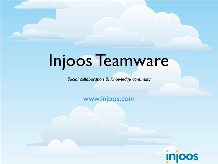 Injoos Teamware   Social collaboration & Knowledge continuity             www.injoos.com