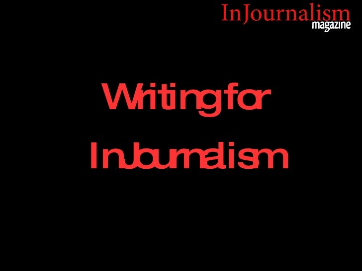 Writing for InJournalism