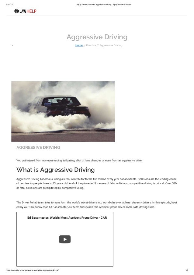 1/1/2020 Injury Attorney Tacoma Aggressive Driving   Injury Attorney Tacoma https://www.injuryattorneytacoma.us/practice/a...
