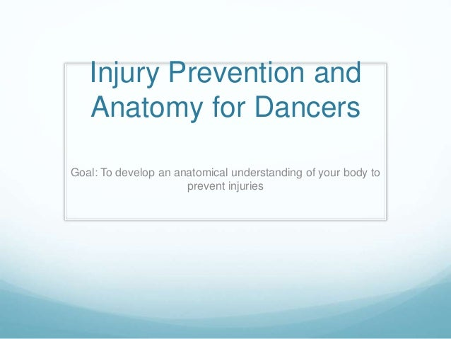 injury-prevention-and-anatomy-for-dancers-1-638.jpg?cb=1446564148