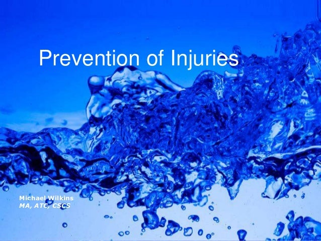 Powerpoint Templates Page 1Powerpoint TemplatesMichael WilkinsMA, ATC, CSCSPrevention of Injuries