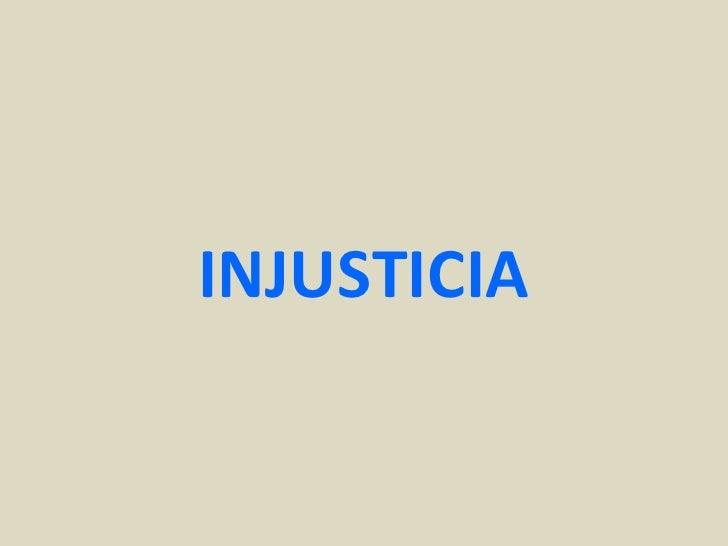 INJUSTICIA