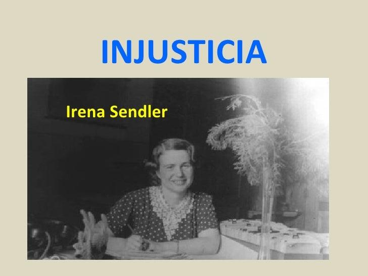 INJUSTICIAIrena Sendler