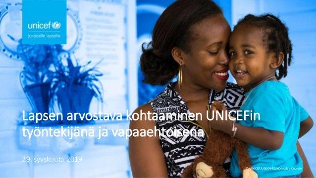 © UNICEF/UN074420/Knowles-Coursin Lapsen arvostava kohtaaminen UNICEFin työntekijänä ja vapaaehtoisena 29. syyskuuta 2019 1