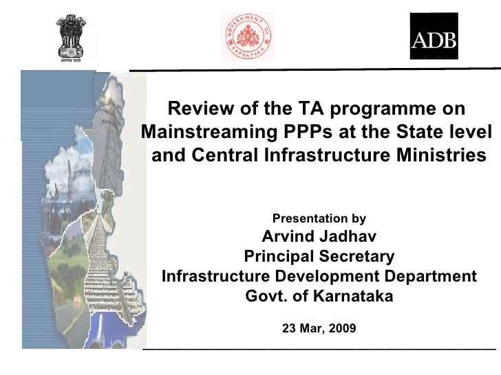 Review of the TA programme on Mainstreaming PPPs at the State level  and Central Infrastructure Ministries                ...