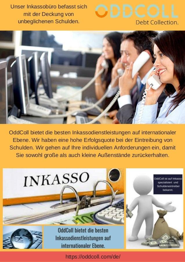 5c4b2655 Inkasso kontakt. OddColl bietet die besten Inkassodienstleistungen auf  internationaler Ebene. Wir haben eine hohe Erfolgsquote bei der