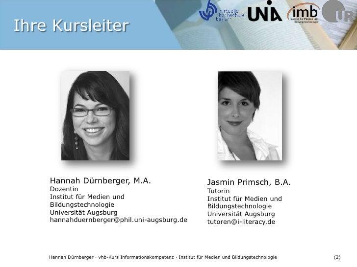 Hannah Dürnberger, M.A.<br />Dozentin<br />Institut für Medien und Bildungstechnologie<br />Universität Augsburg <br />han...