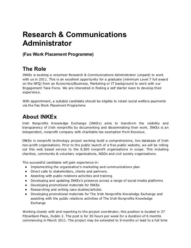Research & CommunicationsAdministrator(Fas Work Placement Programme)The RoleINKEx is seeking a volunteer Research & Commun...