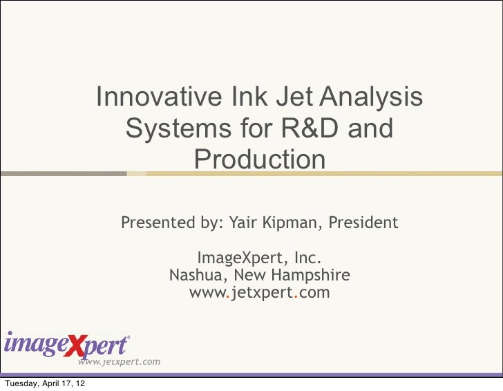 Innovative Ink Jet Analysis                          Systems for R&D and                                Production        ...
