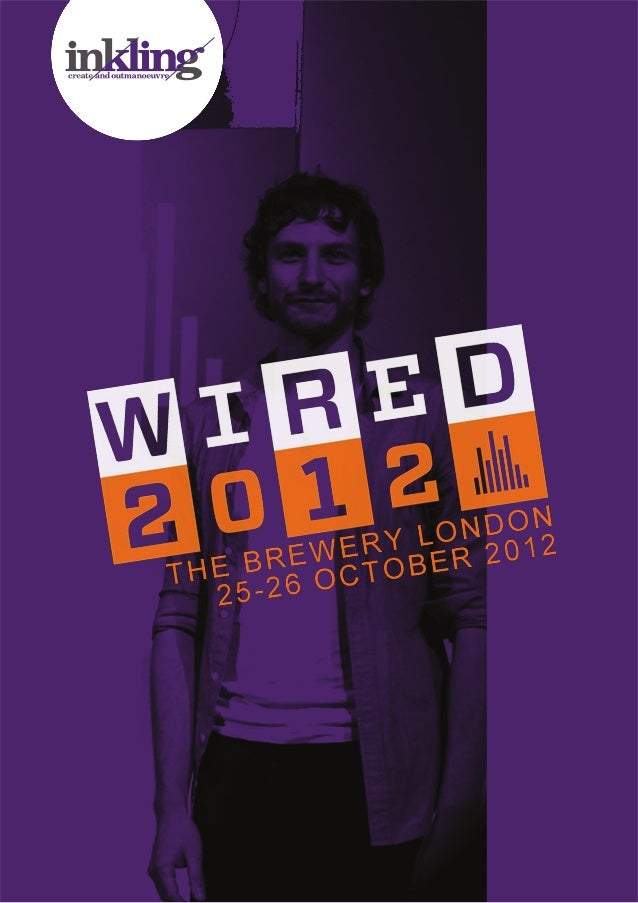 WIRED 2012 : The Brewery - London : 2012   1