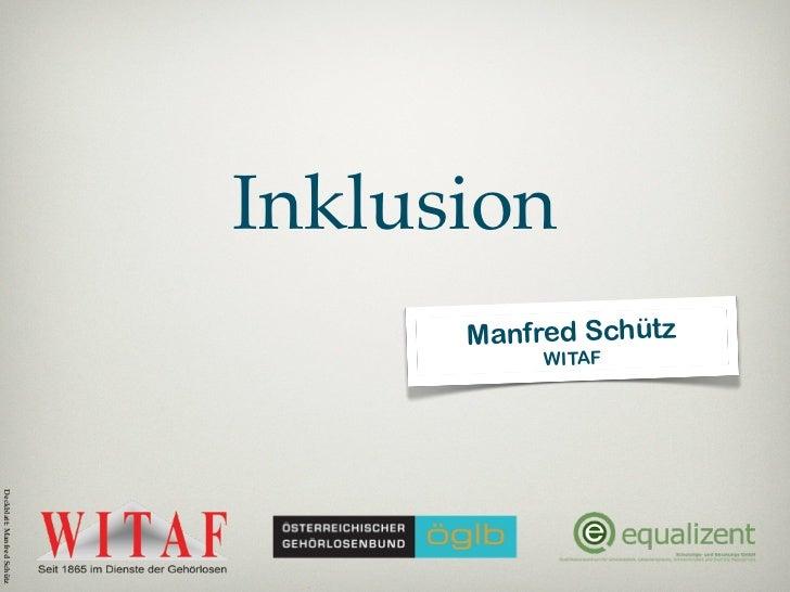 Inklusion                                  Manfred Schütz                                       WITAFDeckblatt: Manfred Sc...