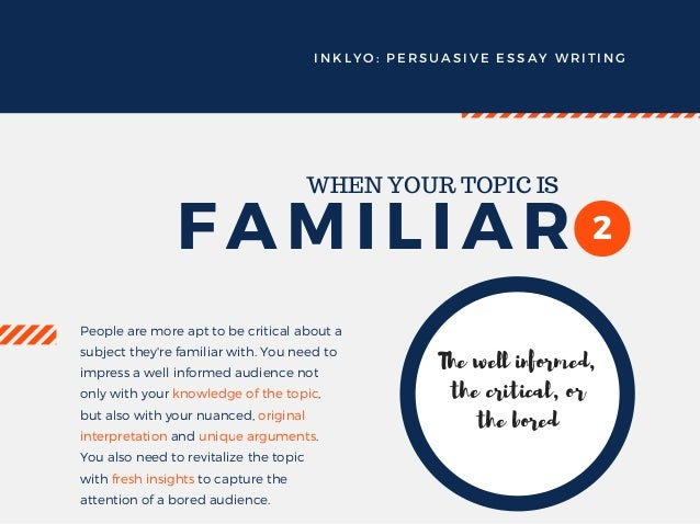 persuasive essay writing determining your audience  or the expert 3 inklyo persuasive essay writing