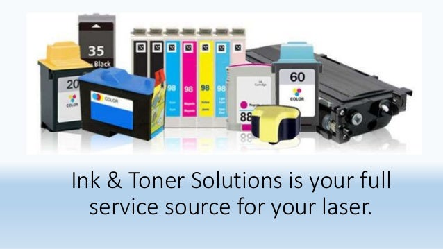 Ink & Toner Solutions is your full service source for your laser.