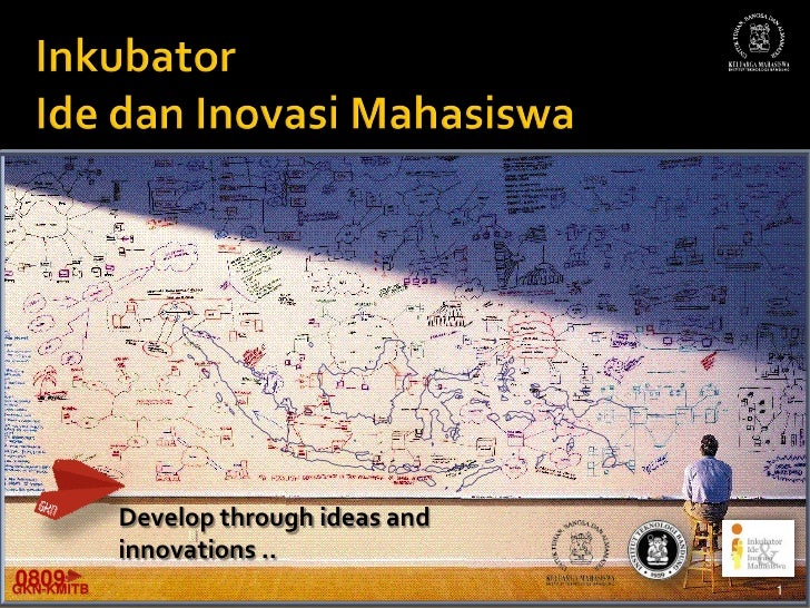 Develop through ideas and             innovations .. 0809 GKN-KMITB                               1