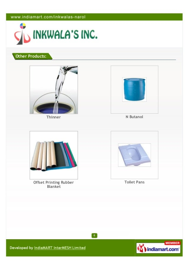 Other Products:               Thinner           N Butanol        Offset Printing Rubber   Toilet Pans                Blanket