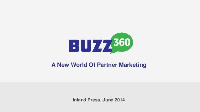 Inland Press, June 2014 A New World Of Partner Marketing