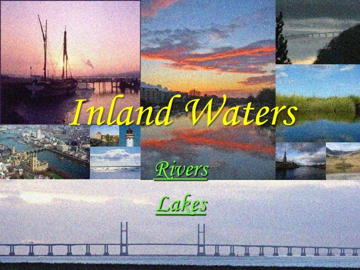 Inland Waters    Rivers    Lakes