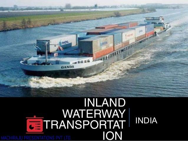INLAND WATERWAY TRANSPORTAT ION INDIA