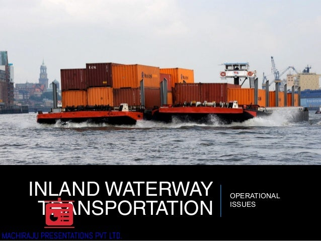 Inland Waterway Transportation (IWT) in INDIA