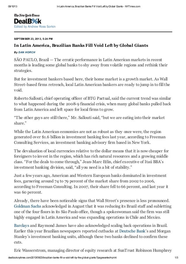 09/10/13 In Latin America, Brazilian Banks Fill Void Left byGlobal Giants - NYTimes.com dealbook.nytimes.com/2013/09/23/br...