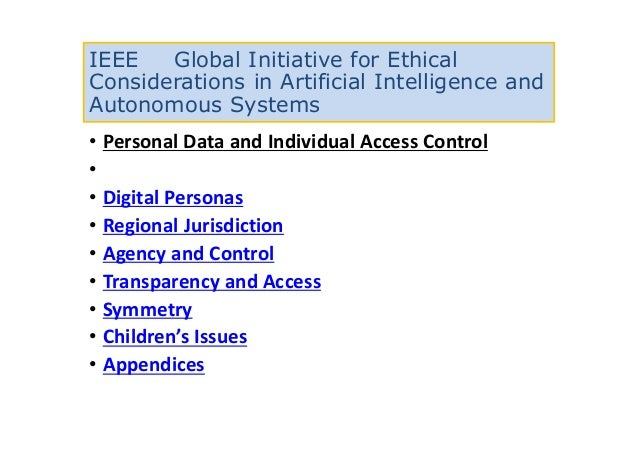 IEEE Global Initiative for Ethical Considerations in Artificial Intelligence and Autonomous Systems • Personal Data and In...