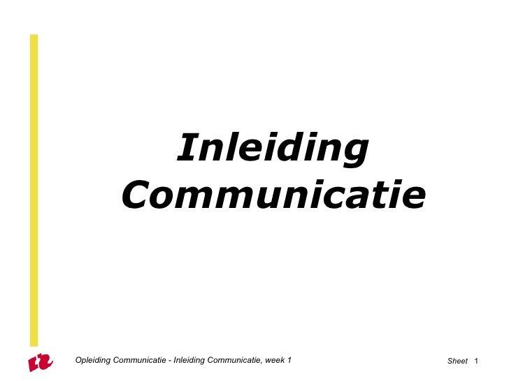 Inleiding   Communicatie Opleiding Communicatie - Inleiding Communicatie, week 1 Sheet