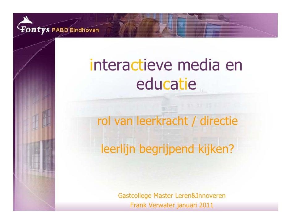 interactieve media en       educatie rol van leerkracht / directie leerlijn begrijpend kijken?       j    g jp       j    ...