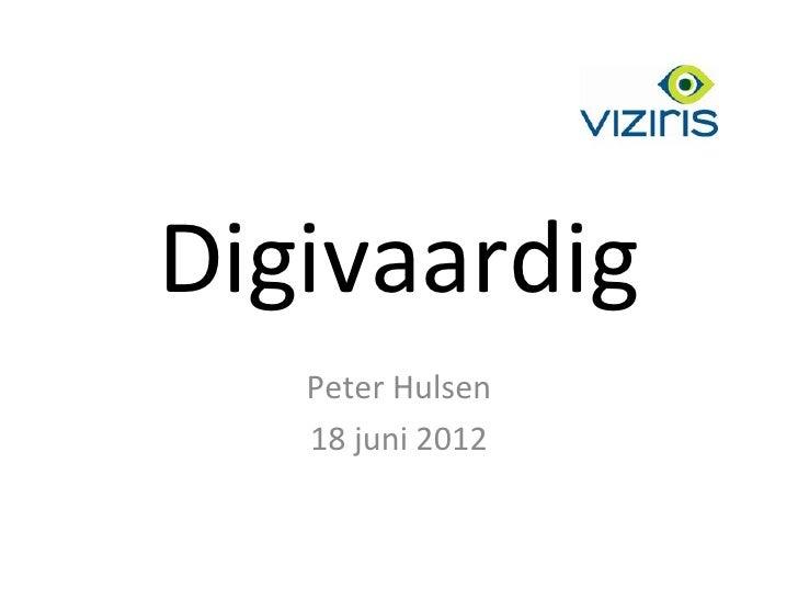 Digivaardig   Peter Hulsen   18 juni 2012