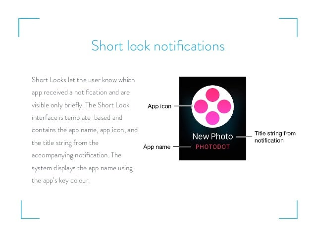 Short look notifications Short Looks let the user know which app received a notification and are visible only briefly. The Sh...