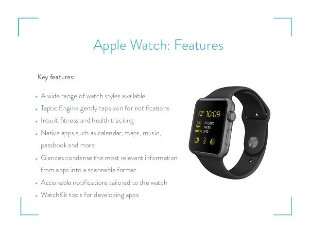 Apple Watch: Features • A