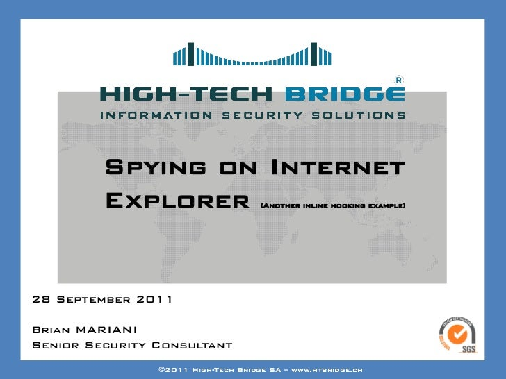 Your texte here ….          Spying on Internet          Explorer                     (Another inline hooking example)28 Se...
