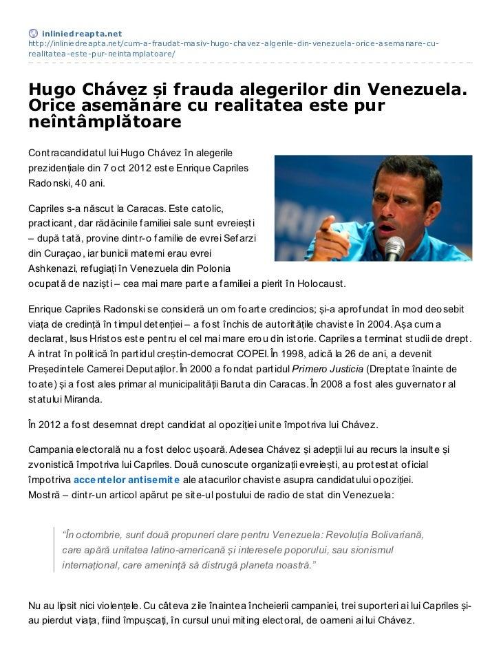 inliniedreapt a.nethttp://inliniedreapta.net/cum-a-fraudat-masiv-hugo-chavez-algerile-din-venezuela-orice-asemanare-cu-rea...