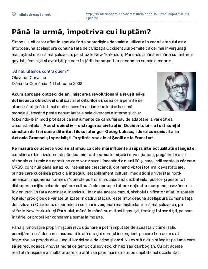 inliniedreapt a.net                     http://inliniedreapta.net/dereferinta/pana-la-urma-impotriva-cui-                 ...