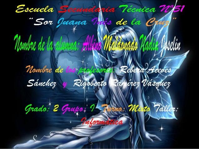 Nombre de los profesores: Rebeca Aceves Sánchez y Rigoberto Ramírez Vásquez Grado: 2 Grupo: I Turno: Mixto Taller: Informá...