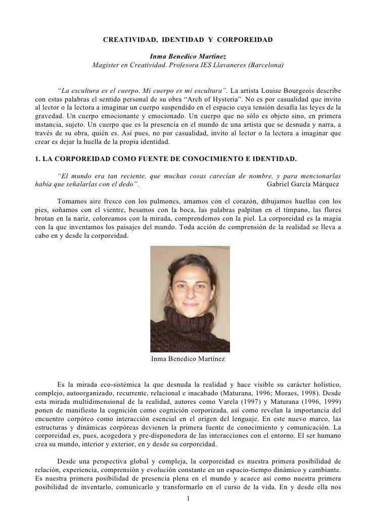 CREATIVIDAD, IDENTIDAD Y CORPOREIDAD                                     Inma Benedico Martínez                   Magister...