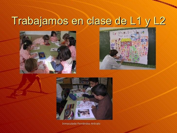 Trabajamos en clase de L1 y L2