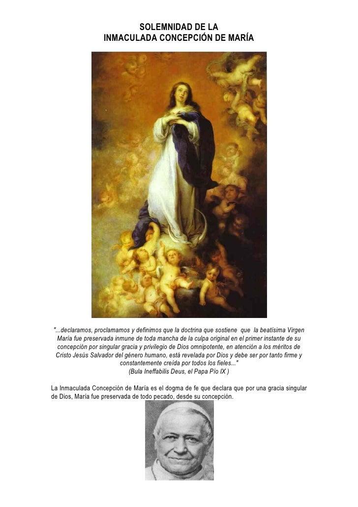 """SOLEMNIDAD DE LA                    INMACULADA CONCEPCIÓN DE MARÍA     """"...declaramos, proclamamos y definimos que la doct..."""