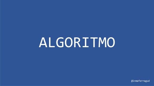 ALGORITMO @inmaferragud