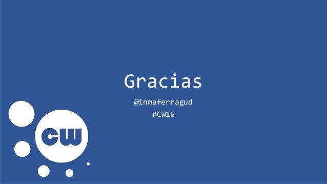 Gracias @inmaferragud #CW16
