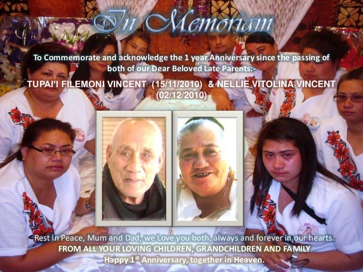To Commemorate and acknowledge the 1 year Anniversary since the passing of                 both of our Dear Beloved Late P...